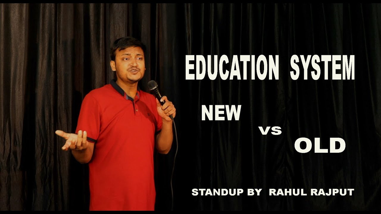EDUCATION SYSTEM NEW VS OLD|| STAND UP COMEDY || FT. Rahul Rajput