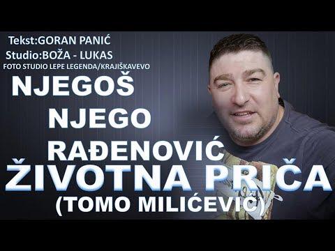 Njegoš Njego Rađenović - Tužna priča (Tomo Milićević) - (Audio 2019)
