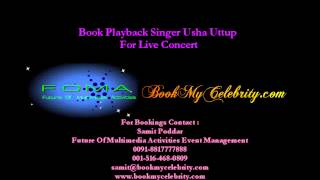 Book Playback Singer Usha Uttup For Live Concert