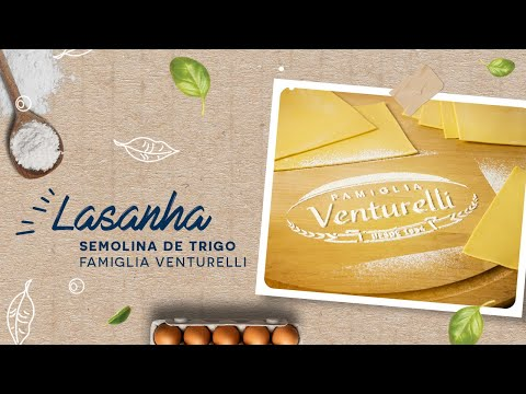 Lasanha — Semolina de trigo Famiglia Venturelli