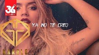 Ya No Te Creo - Karol G l Karaoke