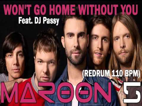 Won't Go Home Without You - Maroon 5 Remix (DjPassy)