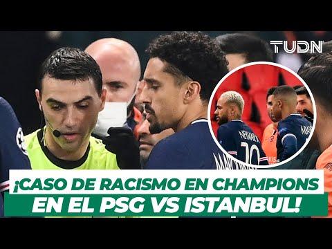 ¡Insólito! PSG e Istanbul abandonan campo en protesta a causa de racismo   Champions League   TUDN