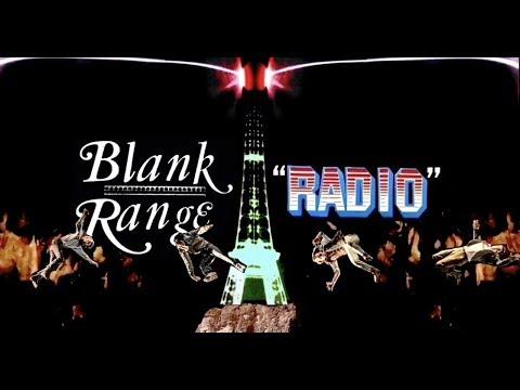 "Blank Range - ""Radio"" (Official Video) Mp3"