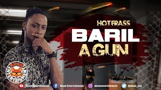 Hot Frass - Baril A Gun [Gun Barrel Riddim] July 2018