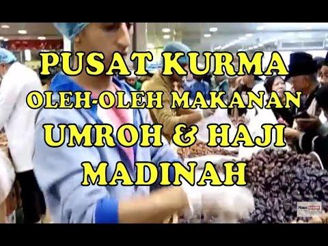 Pusat Oleh-Oleh Umroh Haji Khas Madinah di Pasar Kebun Kurma | Jual Bermacam Kurma dan Olahan Kurma.