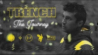 Trench: The Journey