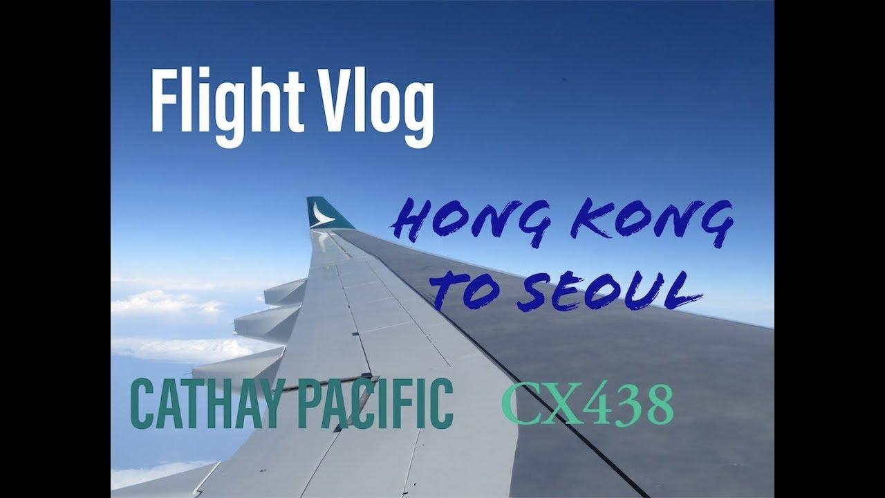 [Flight Vlog] Cathay Pacific CX438 Hong Kong to Seoul|LO TV - YouTube