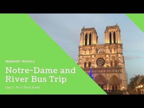 Paris - Day 3 - Notre-Dame & River Seine Boat Trip