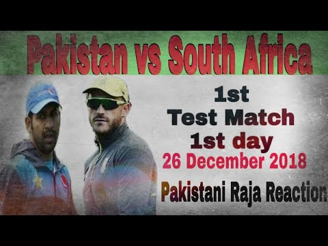 Pakistan vs South Africa 1st Test Match day 1 Pakistani Reaction | Cricket News | 26 December 2018