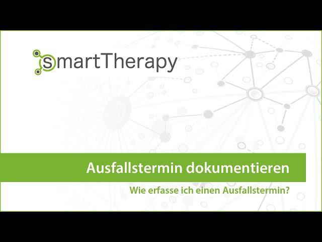 smartTherapy: Ausfallstermin