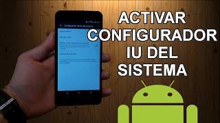 Como activar el MENU OCULTO de Android Marshmallow: Configurador IU sistema