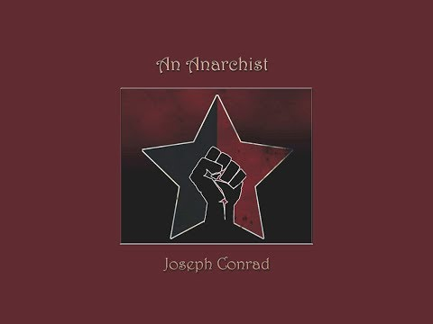 An Anarchist by Joseph Conrad - Part 1 of 3