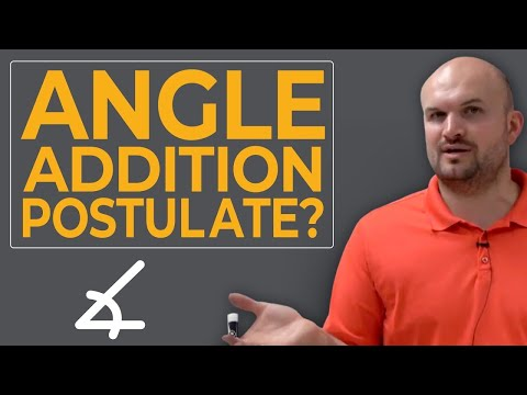 CCSS What Is The Angle Addition Postulate