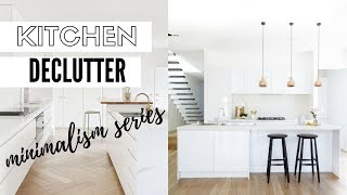 Kitchen Declutter Tips - Minimalism Lifestyle Series