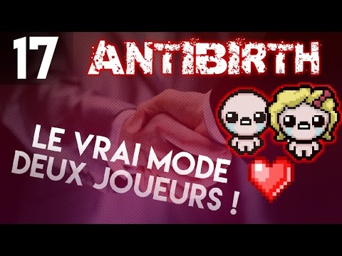 Jouer à deux - DOUBLE FISTAGE [ Binding Of Isaac Antibirth ]