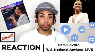 "Demi Lovato, ""The Star-Spangled Banner"" (U.S. National Anthem) LIVE | REACTION"