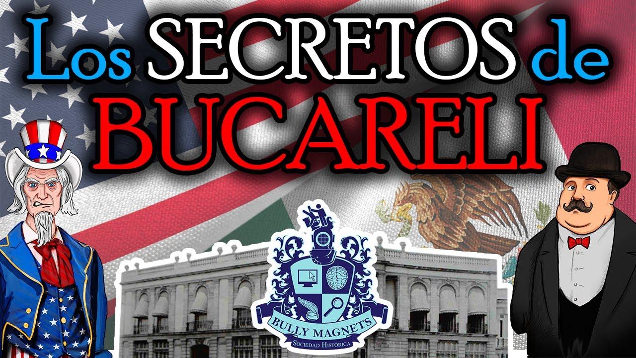 Los tratados de Bucareli - Historia Bully Magnets