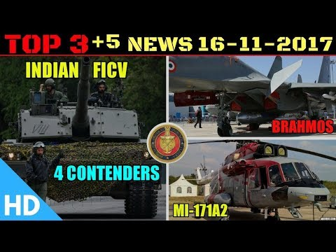 Indian Defence Updates : 4 Contenders Indian FICV, India Russia Sign Mi-171A2, Brahmos India