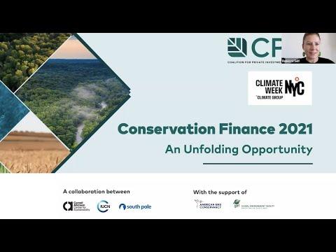 Conservation Finance 2021: An Unfolding Opportunity