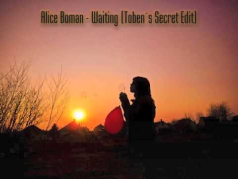 Alice Boman - Waiting (Toben's Secret Edit)