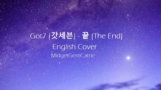 Gambar cover Got7 (갓세븐) - 끝 (The End) - English Cover