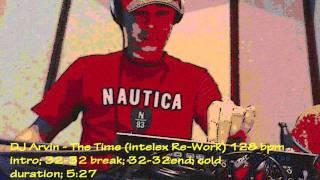 Dj Arvin The Time intelex Re-Work 128 bpm High Quality AUDIO.mp3