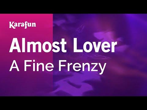 Karaoke Almost Lover - A Fine Frenzy *