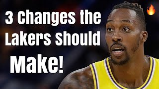 3 Lineup Changes the Los Angeles Lakers MUST Make!   Start Dwight Howard With LeBron James!