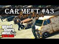 "GTA 5 Online - CAR MEET #43 ""RAT STYLE"" (SÓ FERRUGEM) | PS4 Rockstar Editor"