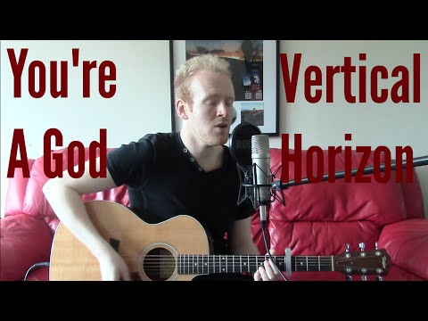 You're A God - Vertical Horizon (Acoustic Guitar Cover by Ashton Tucker)