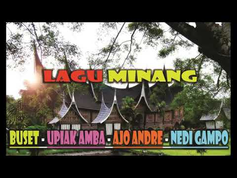 Buset, Nedi Gampo , Ajo Andre Dan Kawan2 Lagu Minang Rancak bana