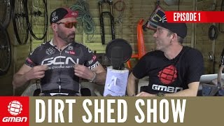 Enduro Vs Cross Country - The Dirt Shed Show With Rob Warner & Martyn Ashton - Ep. 1