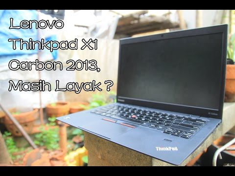 Lenovo Thinkpad X1 Carbon 2013, Masih Layak Pakai?