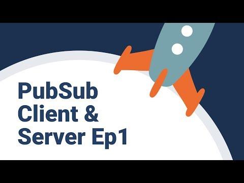 Understand PubSub Client & Server