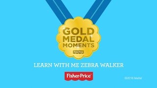 Fisher -Price® Presents: Gold Medal Moments with the Learn with me Zebra Walker