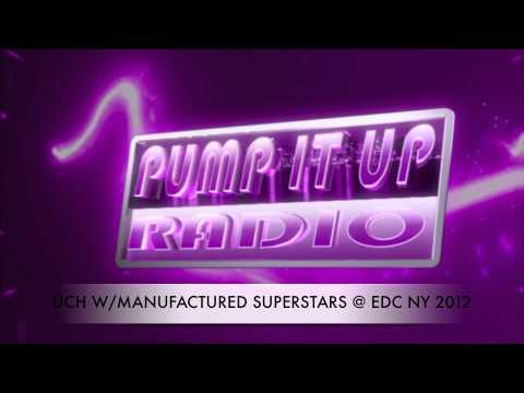 PUMP IT UP RADIO: EDC NY INTERVIEW WITH MANUFACTURED SUPERSTARS