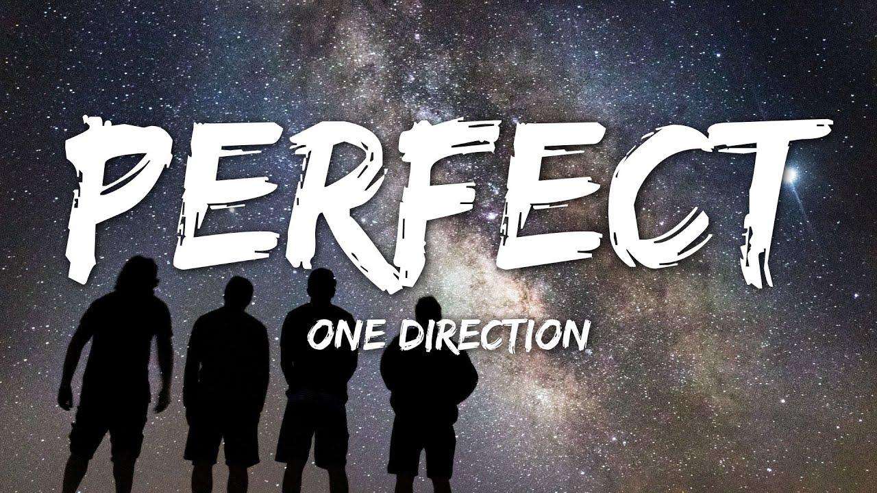 One Direction   Perfect Lyrics
