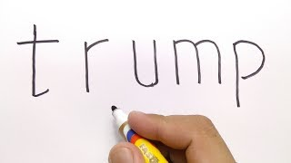 VERY EASY ! How to turn word TRUMP into CARTOON for kids / learn how to draw