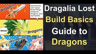 Dragalia Lost - Build Basics: Guide to Dragons