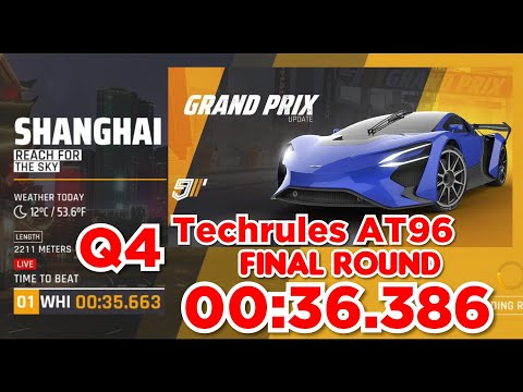 [Touchdrive] Asphalt 9 | Techrules AT96 Grand Prix Event | FINAL ROUND | Qualifier 4 | 00:36.386