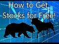 How to Get Stocks for Free