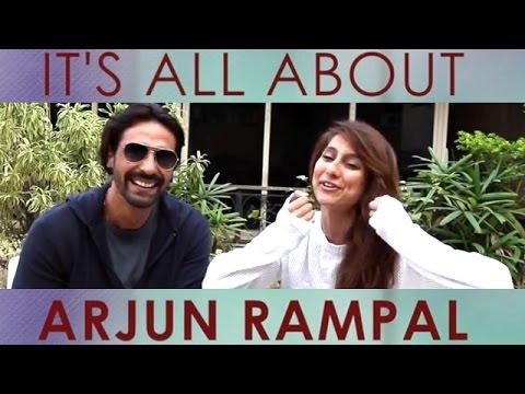 It's All About Arjun Rampal !   Anusha Dandekar