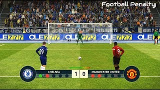 Chelsea vs Man United | Penalty Shootout | PES 2019 Gameplay PC