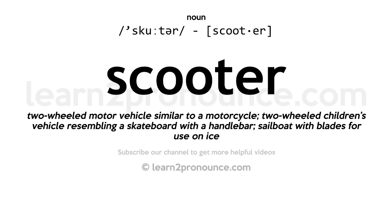 How to pronounce Scooter   English pronunciation