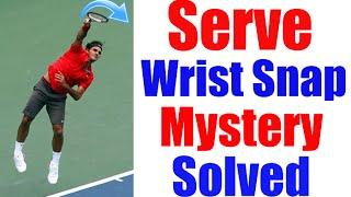 Tennis Serve Cheat   Wrist Snap Mystery Explained