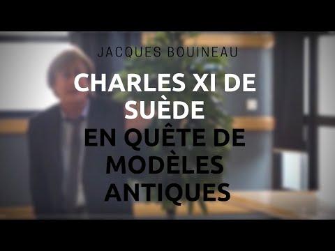 Jacques Bouineau - Charles XI de Suède en quête de modèles antiques