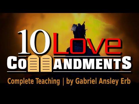The 10 Love Commandments Full Seminar - by Gabriel Ansley Erb