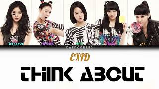 EXID (이엑스아이디)  - Think About  - Color Coded Lyrics HAN/ROM/E…