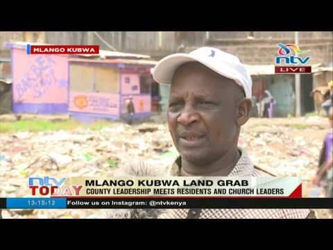 Nairobi County officials meeting Mlango Kubwa residents over land dispute